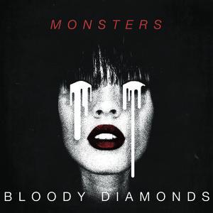 Bloody Diamonds - Bright Lights Darling