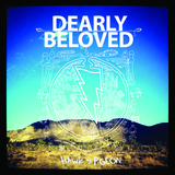 Dearly Beloved - Living Proof