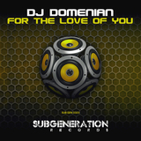 EML Recordings - DJ Domenian - For The Love Of You (Sub Generation Records)