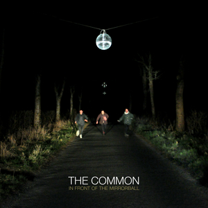 The Common - Panic Over, By: The Common