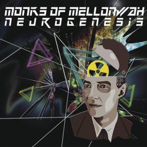Monks of Mellonwah - Neurogenesis