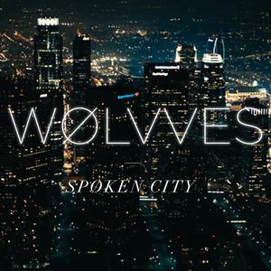 WOLVVES - Spoken City