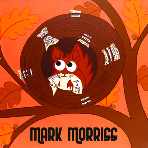 """Mark Morriss - Mark Morriss """"This Is The Lie (And That's The Truth)"""""""
