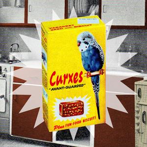 CURXES - AVANT-GUARDED