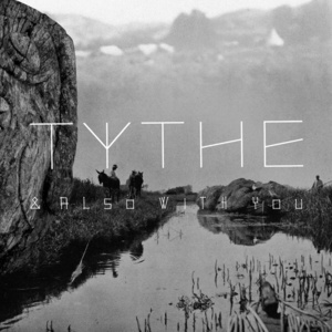 TYTHE - TYTHE - Dream Sequence
