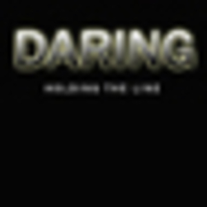 Daring - Holding the Line