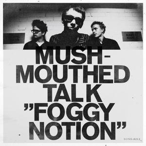Mushmouthed Talk
