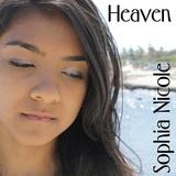 Sophia Nicole - Heaven