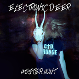 Electronic Deer - Hipster Hunt, By: Electronic Deer