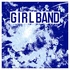 Girl Band - Lawman