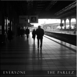 The Parlez - Everyone