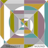 The Parlez - Exit Wound