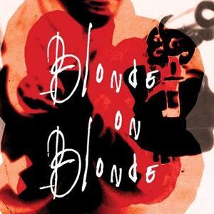 Blonde on Blonde - Lucid