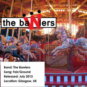 The Bawlers - Fair/Ground