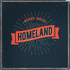 Wooden Shields - Homeland