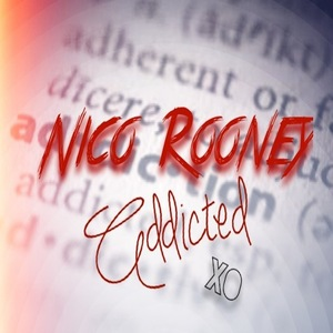 Nico Rooney - Addicted
