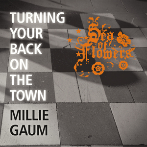 Sea of Flowers - Turning Your Back on the Town