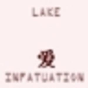 Lake - Infatuation