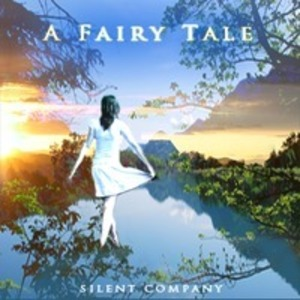 Silent Company - A Fairy Tale