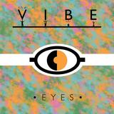 The Vibe - Eyes