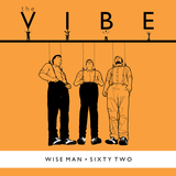 The Vibe - Wise Man