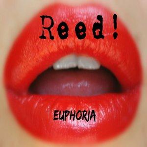 Reed - Euphoria