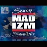 Scoop - Mad Izm FreeStyle