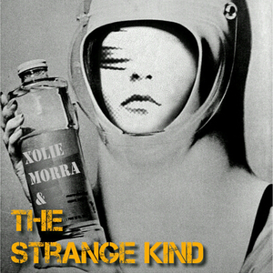 Xolie Morra & The Strange Kind - Saturday