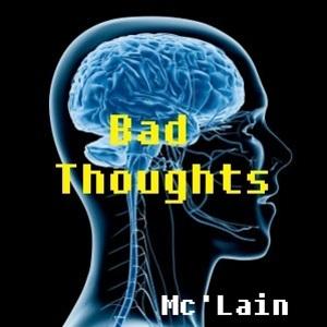 Mc'Lain - Mc'Lain- Bad Thoughts