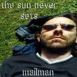 Mailman - The Sun Never Sets