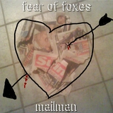 Mailman - Fear Of Foxes