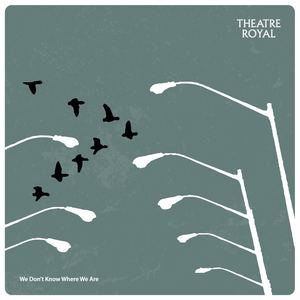 Theatre Royal - Running On The Spot