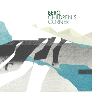 BERG - Children's Corner