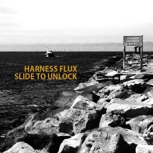 Harness Flux - Slide To Unlock