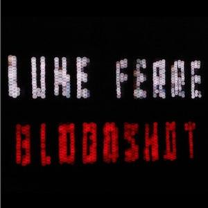 Luke Ferre - Bloodshot