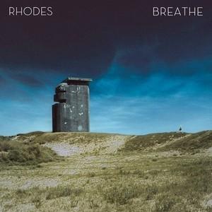 RHODES - Breathe