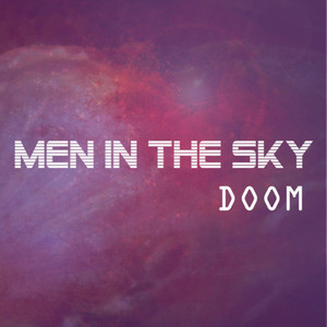 Men in the Sky - Doom - Men in the Sky