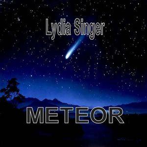 Lydia Singer - Meteor