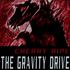 The Gravity Drive - Cherry Ripe