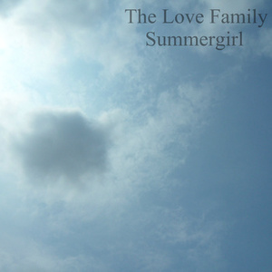 The Love Family - Summer Girl
