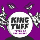 King Tuff - Eyes of the Muse (Sub Pop)