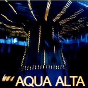 Aqua Alta - You Were A Kid Too