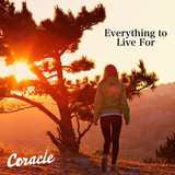 Coracle - Everything To Live For (ft. Rachel Cook)