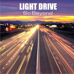 Light Drive - So Beyond