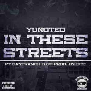 Yung Teo - In These Streets