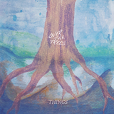 Over the Trees - Things