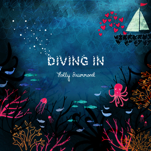 Holly Drummond - Diving In