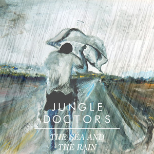 Jungle Doctors - The Sea And The Rain