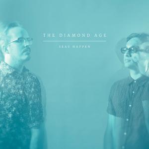 The Diamond Age - Seas Happen