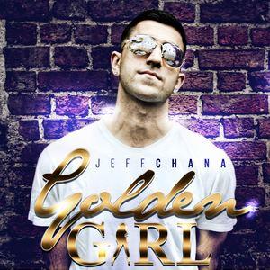 Jeff Chana - Golden Girl